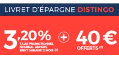 Livret épargne DISTINGO à 3.20% + 40€ offerts, dernier jour pour en bénéficier !