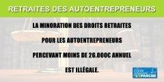 Retraites : 300.000 autoentrepreneurs vont bénéficier de la fin de la minoration de leurs droits, selon une décision de justice