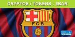 Cryptos : l'émission primaire de 600.000 tokens du FC Barcelone vendus en 2 heures. Première cotation le 24 juin à 13 heures