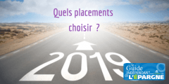 Quels placements choisir en 2019 ?