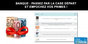 Banques, primes offertes pour ouvertures de compte courant : 700€ cumulés au 07 mars 2020 (7 offres)