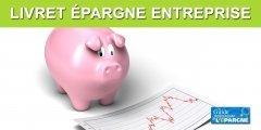 Livret Epargne Entreprise (LEE)