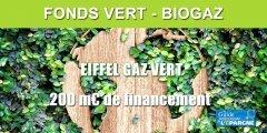 Eiffel Gaz Vert : un nouveau fonds pour investir dans le gaz renouvelable (biogaz, unité de méthanisation)