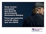 Boursorama banque n'a nul besoin que Brad Pitt vante ses mérites...
