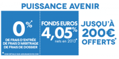Assurance-Vie : 100 ou 200 € offerts à la souscription de votre contrat Puissance Avenir (4.05% en 2013)