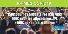 Prime COVID : 150 euros, avec 100 euros supplémentaires par enfant, versés à partir du 15 mai 2020 (aux allocataires RSA, ASS, RSO, AER ou APL)