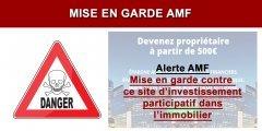 Mise en garde de l'AMF contre un site d'Investissement Participatif dans l'immobilier