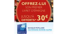 Offre première épargne Banque Populaire : 30€ offerts pour la souscription d'un livret épargne jusqu'à fin janvier 2018