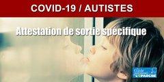 COVID-19 : nouvelle attestation de sortie spécifique pour les autistes