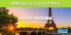 Immobilier sur Paris : +7% de hausse des prix en 2019, une folie sans limite ?