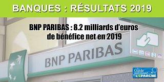BNP Paribas : nouveau record de bénéfices nets en 2019, +8.2 milliards d'euros