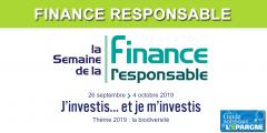 Biodiversité : Semaine de la Finance Responsable, du 26 septembre au 4 octobre 2019, pour investir et s'investir