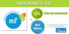 Assurance-Vie MIF : frais sur versements à 0% et 60€ offerts, offre prolongée jusqu'au 20 décembre 2019