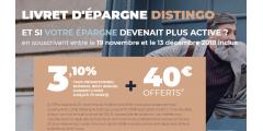 Livret épargne DISTINGO : 3.10% brut + 40€ sous conditions, à saisir avant le 13 décembre 2018