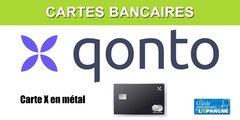 La carte bancaire X de Qonto, en métal, à destination des pros, est victime de son succès