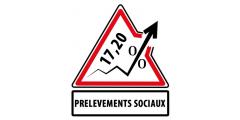 Prélèvements sociaux : fin de l'application des taux historiques, ce sera 17.20% sur tous les produits perçus !