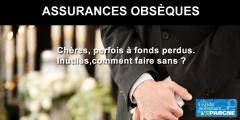 Assurances obsèques, à fuir : inutiles, chères, parfois même à fonds perdus