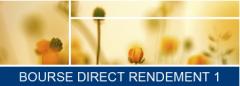 Bourse Direct Rendement 1, pour miser sur la reprise des marchés financiers