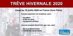 La trêve hivernale durera tout l'été 2020 sur Paris, repoussée à la fin de l'état d'urgence sanitaire ailleurs