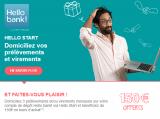 Domicilier 3 prélèvements ou virements (impôts, électricité, téléphone, revenus, etc.) chez Hello Bank vous rapportera 150€