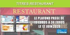Titres Restaurant : le doublement du plafond de dépenses de 19 à 38 euros officiellement applicable à compter du 12 juin 2020