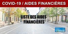 COVID-19 : liste des aides financières auxquelles vous avez droit
