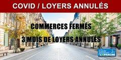 Commerces fermés : 3 mois de loyers annulés pour les TPE (moins de 10 salariés)