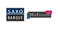 Saxo Banque lance une offre en partenariat avec MonFinancier.com
