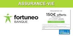 Fortuneo Vie : nouvelle offre de bienvenue, 150 euros offerts pour 4.000€ versés, à saisir avant le 8 juillet 2020