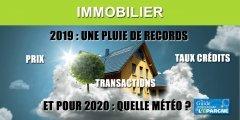 Immobilier : une année 2019 exceptionnelle, un dynamisme qui devrait se poursuivre en 2020 selon la FNAIM
