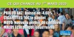 Ce qui change au 1er mars 2020 : Baisse du Gaz, frais de notaires, cigarettes à 10€, Nouveau permis moto