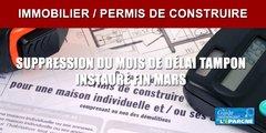 Immobilier / permis de construire : le gouvernement supprime partiellement le mois de délai tampon instauré fin mars