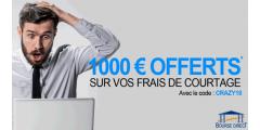 Offre Crazy Days Bourse Direct : jusqu'à 1.000€ offerts, à saisir avant le 11 juin 2018