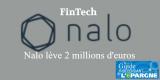 La #FinTech Nalo poursuit son développement et lève 2 millions d'euros auprès de Business Angels