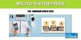 Auto-Entrepreneur/Micro-Entreprise : mettez-vous rapidement en conformité vis à vis de la TVA