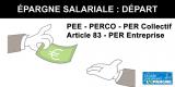 Epargne salariale : Que se passe-t-il en cas de départ de l'entreprise ?