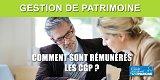 Comment sont rémunérés les Conseillers en Gestion de Patrimoine (CGP) ?