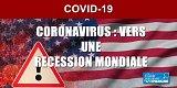 Coronavirus : les USA touchés à leur tour, les craintes d'une récession mondiale refont surface