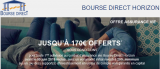Assurance-Vie Bourse Direct Horizon : DERNIERS JOURS pour bénéficier des 170€ offerts, à saisir avant le 30 juin 2019