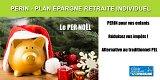 Pour Noël, offrez donc un PERIN (plan épargne retraite individuel) à vos enfants !