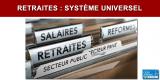 Présentation des grands principes du projet de système universel des retraites pour les agents publics