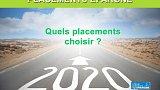 Guide placements 2020 : quels placements choisir ?