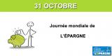31 octobre : journée mondiale de l'épargne