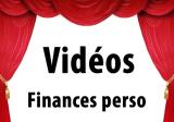 Vidéos Finances / Patrimoine