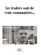 Et si le trader pour compte propre n'était qu'un communiste des temps modernes ?