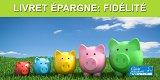 Taux de fidélité des Livrets Epargne sur Juillet 2020