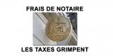 Immobilier / hausse des frais de notaires : 1.800€ de plus pour l'acquisition d'un bien de 200.000€ en 5 ans