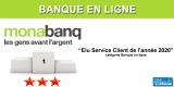 Banque en ligne : Monabanq remporte, pour la 3e fois consécutive, le concours Elu Service Client de l'Année