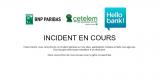 Bnp Paribas, Hello Bank, Cetelem : services indisponibles, comptes clients inaccessibles depuis mercredi soir, le problème perdure