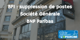 Banques d'investissements : suppression de postes à la Société Générale et chez BNP Paribas